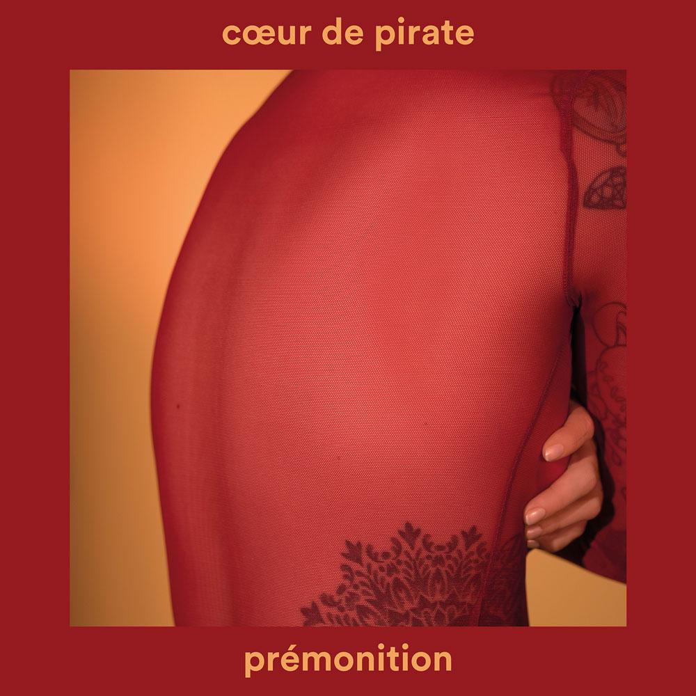 Coeur de pirate - prémonition